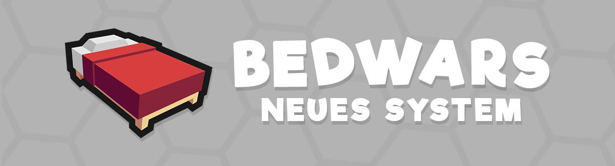 bedwars-neuessystem.png